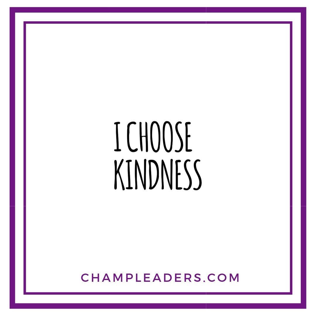 I Choose Kindness