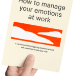 Guide to manage your emotions at work